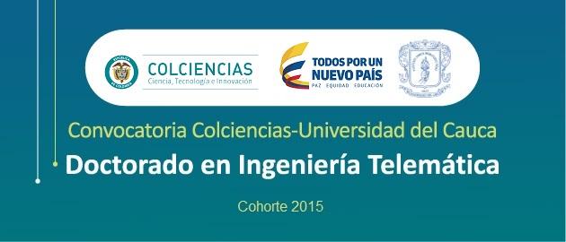 Doctorado en Ingeniería Telemática abre convocatoria para cinco becas de Colcien